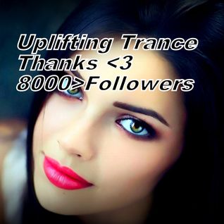 I Love Trance Ep.156-(Uplifting Trance)>Thanks For 8000 Followers<06.05.2016