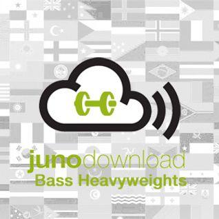 Juno Bass Heavyweights Mix - Drop it