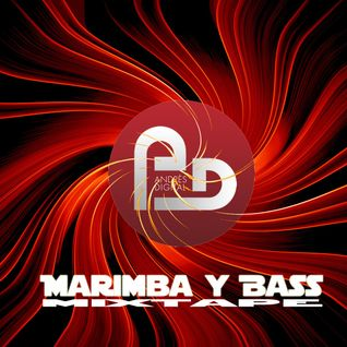 Marimba y Bass Mixtape