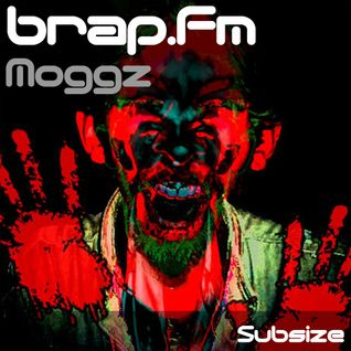 Subsize on brap.fm - 27.03.12 - Moggz Guest Mix