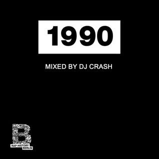 Rap History 1990 Mix by DJ Crash