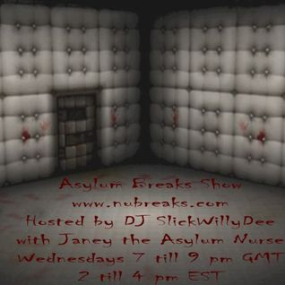 NuBreaks.com Show Archive: Asylum Bass Show - Weds 20/5/2015 - DJ SlickWillyDee