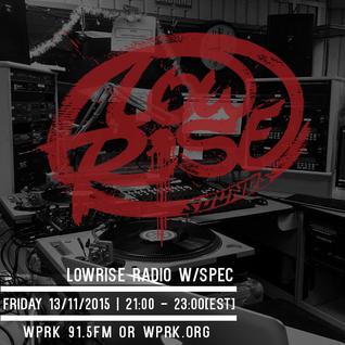 LowRise Radio w/Spec 13/11/2015