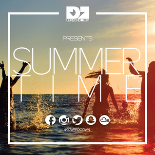 DJ WreckDown - Summer Time