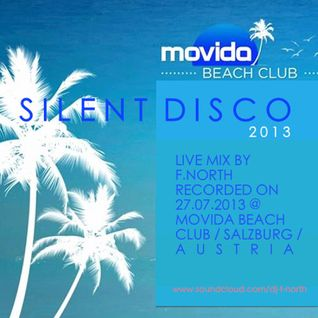 Silent Disco @ Movida Beach Club Livemix by F.North