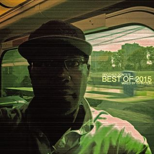 Brother Donte's Best of 2015 (Mixtape'd by DJ Bizzon)