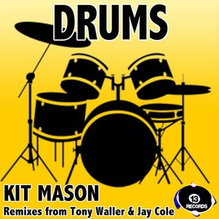 Kit Mason - Drums - Out now on 13 Records