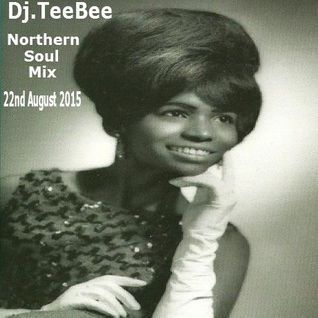 Northern Soul Mix 22nd August 2015.