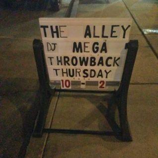 Dj Mega live at Center st Alley - Throwback Thursdays - Jun - 16 - 2016