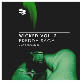 The Blast Podcast #96 - Bredda Saga in Wicked Vol. 2