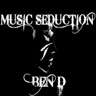 Ben D pres. Music Seduction 127