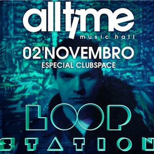 Gabriel Carminatti @ LOOP STATION - All Time Music Hall ( set live ) 02/11/13