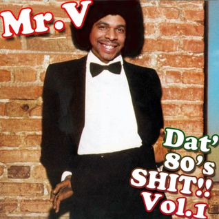 ScC005: Mr. V Presents Dat' 80's Shit! - Volume 1