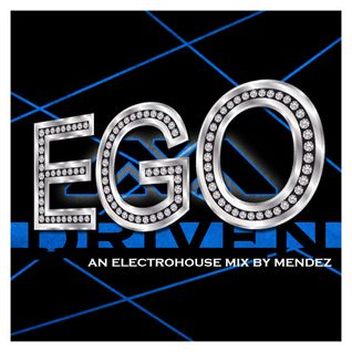 EGO Driven (Electrohouse Mix)