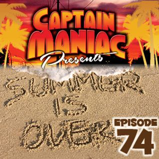 Episode 74 / Summer Is Over