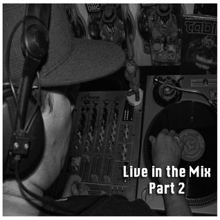 Live in the Mix Part 2