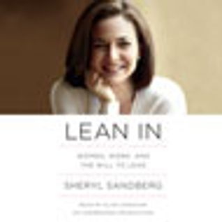 Lean In: Women, Work, and the Will to Lead Audiobook