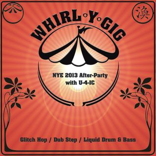 Whirl-Y-Gig New Years Eve 2013 After Party