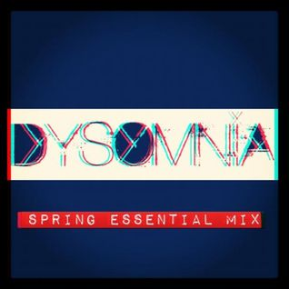 DYSOMNIA ESSENTIAL MIX SPRING 2012
