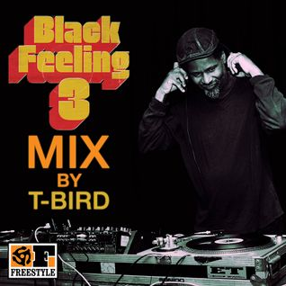 Black Feeling 3 Mix by T-Bird