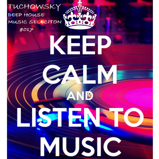 Tuchowsky Deep House Music Selection #017