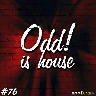 ODD! is House #76 + ABU SOU (Canela en Surco) 25/03/2016