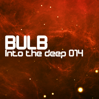 Bulb - Into the deep 014