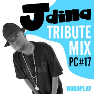 Wordplay Podcast 017   Hosted by Vice  J Dilla classics mix   Cultured Sounds/Hybrid Freqs guest mix