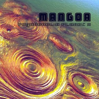 MANGoA - Psychedelic Planet vol.2 - 2003