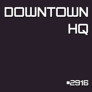 Downtown HQ #2916 (Radio Show with DJ Ramon Baron)
