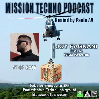 Mission Techno 03 Hosted by Paulo AV with Joy Fagnani - WAM Recordings - 17-07-15