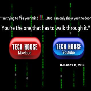 DJ Loopy M Presents : Both Sides | House Music Progressive Tech House Underground 2016
