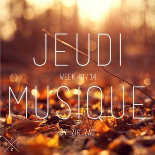 Jeudi Musique // week 49.14 by Zic Zag