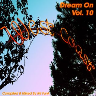 Dream On - Vol 10. Mix - By Mr Funk