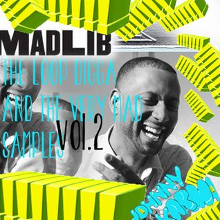 Madlib - The Loop Digga & The Very Mad Samples VOL.2