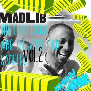 Johnny Karma presents: Madlib - The Loop Digga & The Very Mad Samples VOL.2