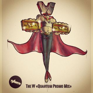 The W - Quantum Promo Mix