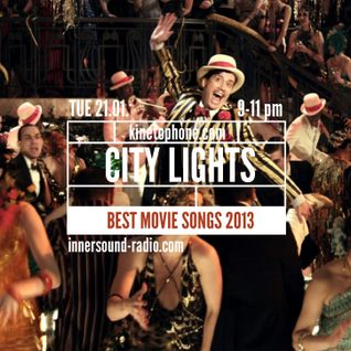 City Lights_Best Movie Songs 2013_InnersoundRadio_21 February