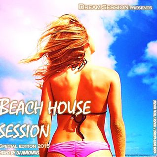 Beach House Session 2015 Annual Mix