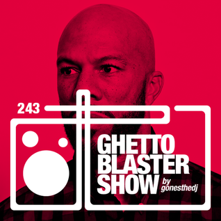 GHETTOBLASTERSHOW #243 (dec. 12/15)