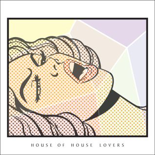 The house of HOUSE lovers