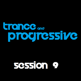 Trance & Progressive: Session 9 (24/08/12)