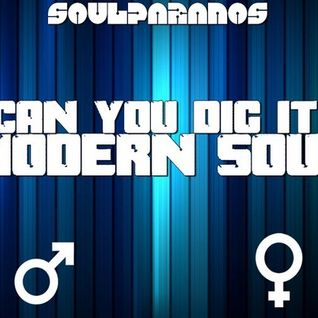 CAN YOU DIG IT - Modern Soul