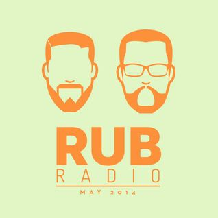 Rub Radio (May 2014)