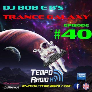 Trance Galaxy Episode 40 - Tempo-Radio.com (Aired 11-10-2016)