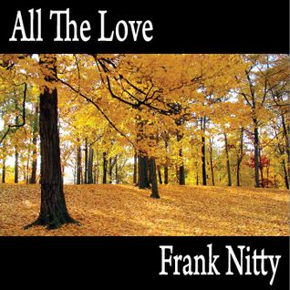 Frank Nitty - All The Love