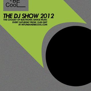 Intune & Becool The DJ Show 2012 Episode 37 with DJ Costy