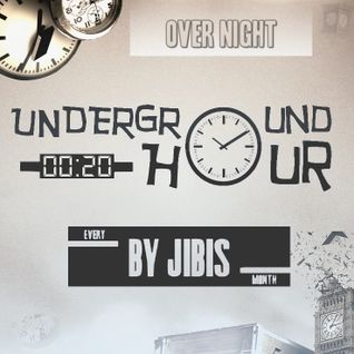 Jibis - Underground Hour 020 [Over Night]