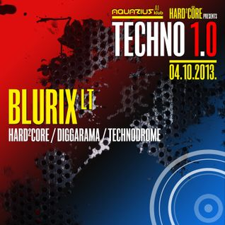 BLURIX LT - Live @ Hard²Core presents TECHNO 1.0 (Aquarius A1, Zagreb - 04.10.2013)