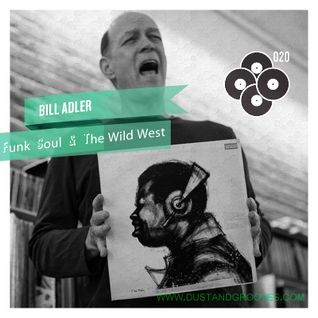 Bill Adler - Funk, Soul & The Wild West